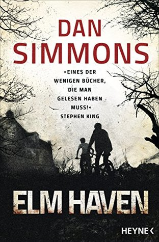 Elm Haven by Dan Simmons