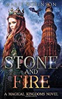 Stone and Fire (Magical Kingdoms, #1)