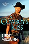 A Cowboy's Kiss (Once Upon a Western Book 2)