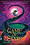 Game of Stars (Kiranmala and the Kingdom Beyond, #2)