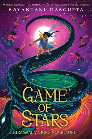 Game of Stars (Kiranmala and the Kingdom Beyond, #2)