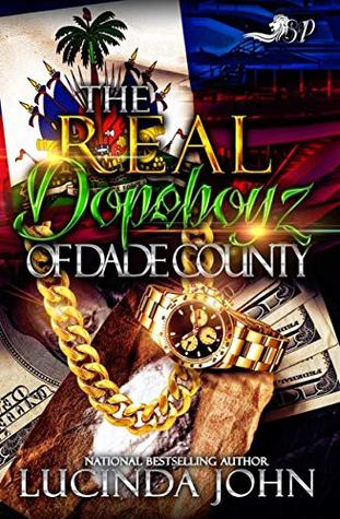 The Real Dopeboyz of Dade County