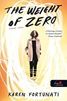 The Weight of Zero – Semmi súlya