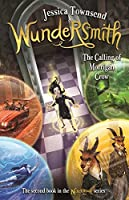 Wundersmith: The Calling of Morrigan Crow (Nevermoor #2)