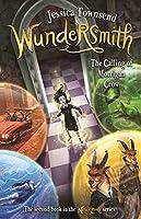Wundersmith: The Calling of Morrigan Crow: Nevermoor 2