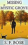 Missing in Mystic Grove (Liz Bean, #1)