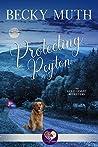 Protecting Peyton (Gold Coast Retrievers #4)