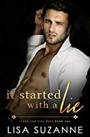 It Started with a Lie (Truth and Lies Duet, #1)
