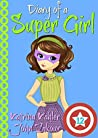The Invasion (Diary of a Super Girl #12)