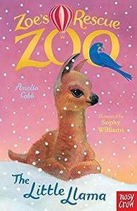 The Little Llama (Zoe's Rescue Zoo, #17)