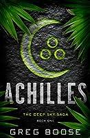 Achilles (The Deep Sky Saga Book 1)