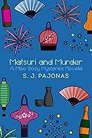 Matsuri and Murder (Miso Cozy Mysteries)