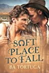 Soft Place to Fall