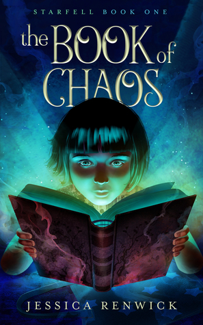The Book of Chaos by Jessica Renwick