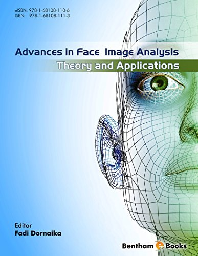 Advances in Face Image Analysis Theory and applications