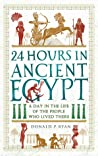 24 Hours in Ancient Egypt: A Day in the Life of the People Who Lived There