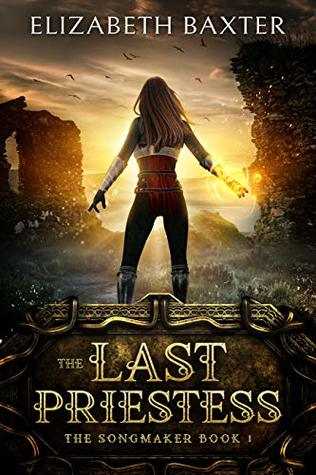 The Last Priestess: An epic fantasy adventure