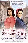 Courage of the Shipyard Girls (Shipyard Girls #6)