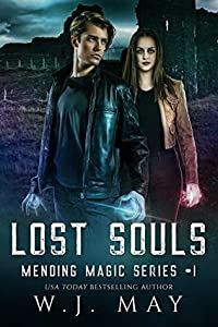 Lost Souls (Mending Magic #1)