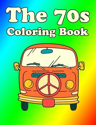 70s Coloring Book: 1970s Flower Power Coloring Book: Groovy ...