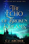 The Echo of Broken Dreams (After The Rift #2)