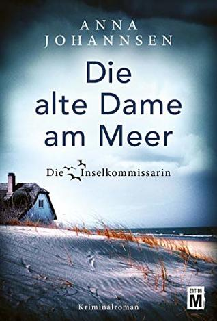 Die alte Dame am Meer by Anna Johannsen