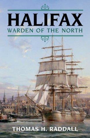 Halifax, Warden of the North