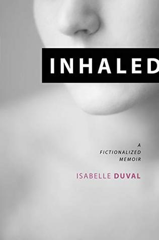 Inhaled by Isabelle   Duval