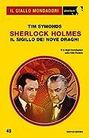 Sherlock Holmes - Il Sigillo dei Nove Draghi
