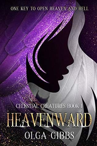 Heavenward (Celestial Creatures, #1)