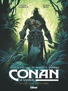 Au-delà de la rivière noire (Conan le Cimmérien, #3)