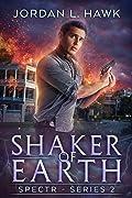 Shaker of Earth