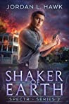 Shaker of Earth (SPECTR Series 2, #5)