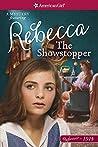 The Showstopper by Mary Casanova