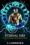 Eternal Fire (The Guardians, #5)