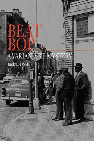 Beat Bop: A Varian Pike Mystery