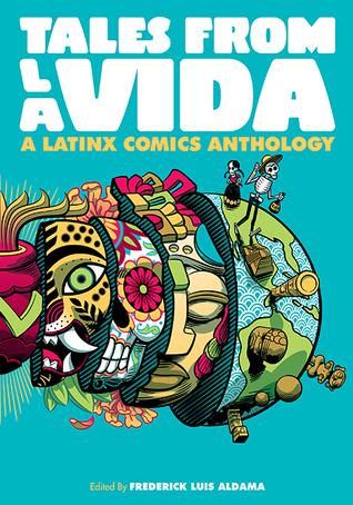 Tales from la Vida by Frederick Luis Aldama