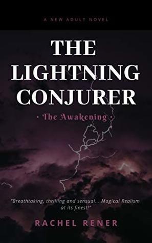 The Lightning Conjurer by Rachel Rener