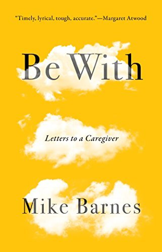 Be With Letter to a Caregiver