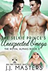 The Selkie Prince's Unexpected Omega (The Royal Alphas #3)