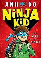 Ninja Kid (Ninja Kid #1)