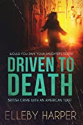 Driven to Death (Detective Bex Wynter Files, #1)
