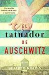 El tatuador de Auschwitz by Heather   Morris