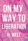 On My Way to Liberation ebook review