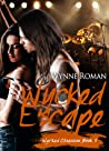 Wycked Escape (Wycked Obsession, #3)