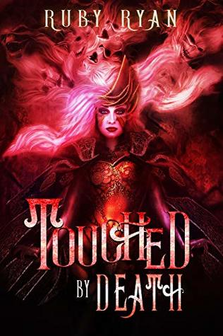 Touched by Death (Gods of Death Trilogy #1)