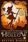 A Dangerous Departure From Hillbilly Hollow (Ozark Ghost Hunter #4)