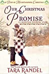Our Christmas Promise: 12 Days of Heartwarming Christmas (A Christmas Wedding Book 5)