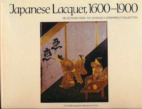 Japanese Lacquer 1600 1900 Selections from the Charles A Greenfield Collection