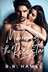 Marrying the Rock Star (Rock Hard #2)